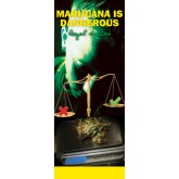In the Know: Marijuana is Dangerous - Legal or Not