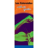 In the Know: Anabolic-Androgenic Steroids, Nothing Comes for Nothing Pamphlet     SPANISH Version