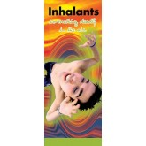 In The Know: Inhalants, Something Deadly In the Air Pamphlet