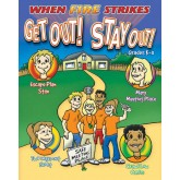 """When Fire Strikes-Get Out! Stay Out!"" Activity Book"