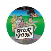 """""""Get Out! Stay!"""" Sticker"""