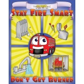 """Stay Fire Smart - Don't Get Burned!"" Poster"
