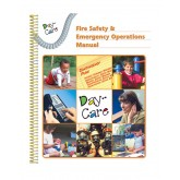 """""""Day Care Fire Safety and Emergency Operations"""" Manual"""