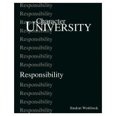 Character University: Responsibility Workbook