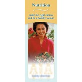 Nutrition: Make the Right Choices and Be a Healthy Woman Pamphlet