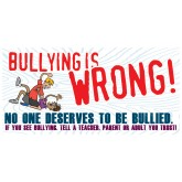 Bullying is...Wrong Banner