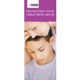 InFocus: Protecting Your Child from Abuse Pamphlet