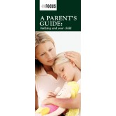InFocus: A Parent's Guide: Bullying and Your Child Pamphlet