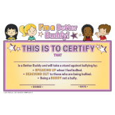 Be a Better Buddy! Not a Bully Certificate