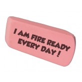 """Ace's """"I am Fire Ready Every Day!"""" Jumbo Eraser"""