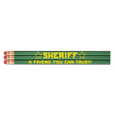 "Stock Sheriff ""A Friend You Can Trust!"" Pencil"