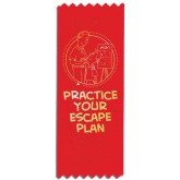 """Practice Your Escape Plan"" Red Ribbon"