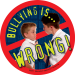 """""""Bullying is: Wrong"""" Stickers"""